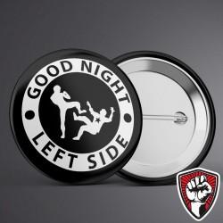 Przypinka - Good Night Left...